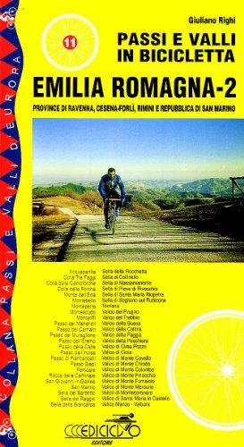 Passi e valli in bicicletta. Emilia Romagna: 2 di Giuliano Righi