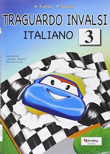 Traguardo INVALSI italiano. Per la Scuola elementare: 3