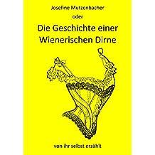 Josefine Mutzenbacher: oder Die Geschichte einer Wienerischen Dirne von ihr selbst erzählt