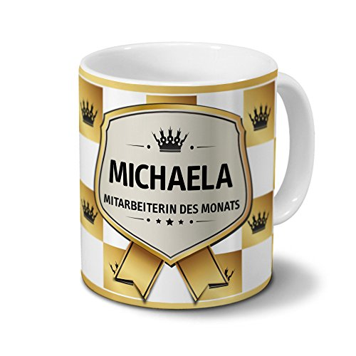 printplanet Tasse mit Namen Michaela - Motiv Mitarbeiterin des Monats - Namenstasse, Kaffeebecher, Mug, Becher, Kaffeetasse - Farbe Weiß