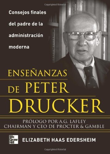 Ense??anzas De Peter Drucker (Spanish Edition) by Elizabeth Edersheim (2007-04-26)