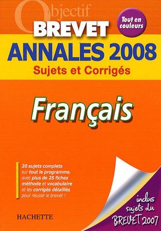 Français Brevet : Annales 2008 par Brigitte Réauté, Michèle Laskar
