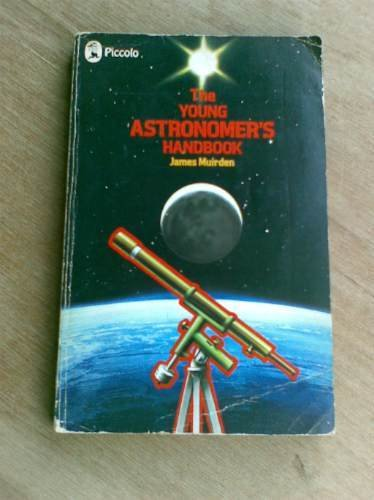 The young astronomer's handbook