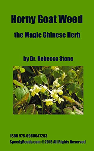 Horny Goat Weed, the Magic Chinese Herb (English Edition)