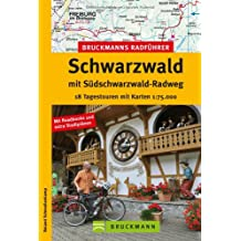Bruckmanns Radführer Schwarzwald mit Südschwarzwald-Radweg: 18 Tagestouren mit Karten 1:75.000