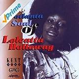 The Hotlanta Soul of Loleatta Holloway