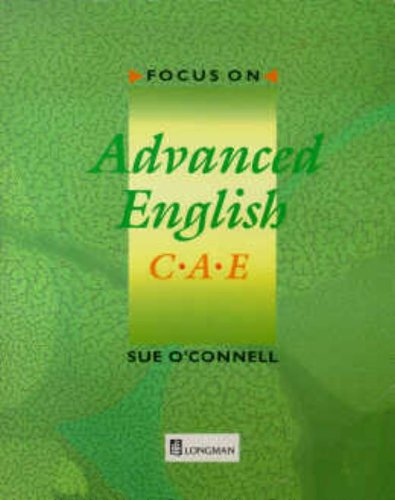 FOCUS ON ADVANCED ENGLISH CAE