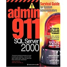Admin911 SQL Server 2000: A Survival Guide for System Administrators (2000) (Admin911 Series)