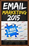 Email Marketing Bluepring 2015 – Absolute Beginners Guide
