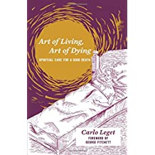 Art of Living, Art of Dying