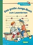 LESEMAUS zum Lesenlernen Sammelbände: Das große Jungs-Buch zum Lesenlernen: Einfache Geschichten zum Selberlesen ? Lesen lernen, üben und vertiefen - Christa Holtei
