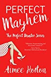 Perfect Mayhem (The Perfect Disaster Series) by Aimee Horton