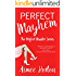 Perfect Mayhem: The Perfect Disaster Series