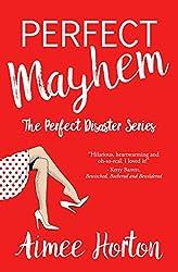 Perfect Mayhem (Perfect Disaster Book 1)
