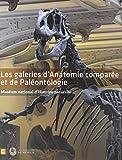 Les Galeries d'Anatomie Compare et de Paleontologie