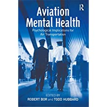 Aviation Mental Health: Psychological Implications for Air Transportation