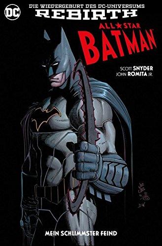 All-Star Batman: Bd. 1: Mein schlimmster Feind -