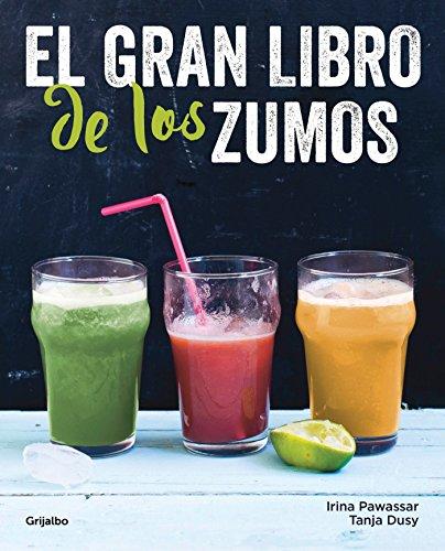 El gran libro de los zumos (Vivir mejor) por Irina Pawassar