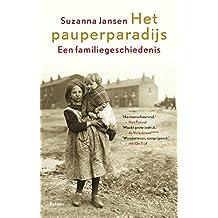 Het pauperparadijs: een familiegeschiedenis