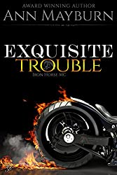 Exquisite Trouble (Iron Horse MC Book 1) (English Edition)