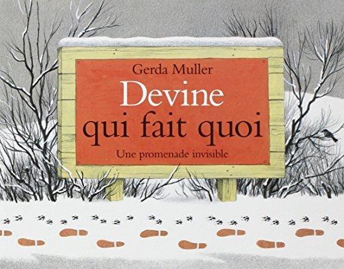 Devine qui fait quoi by Gerda Muller (January 19,2002)