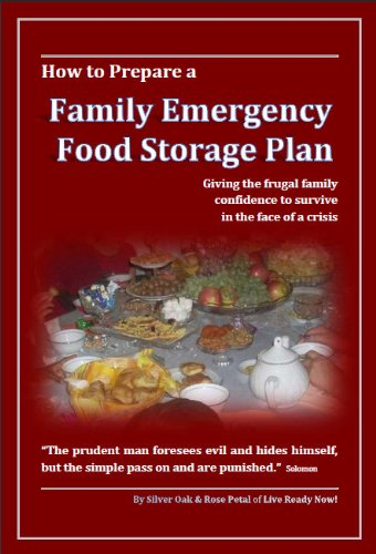 How to Prepare a Family Emergency Food Storage Plan: Giving the Frugal Family Confidence to Survive in the Face of a Crisis (English Edition) - Oak Media Storage