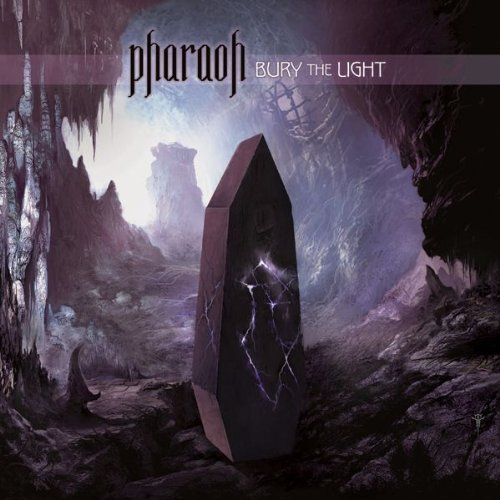 Pharaoh: Bury the light (Audio CD)