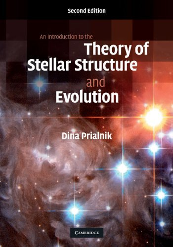 An Introduction to the Theory of Stellar Structure and Evolution by Prialnik, Dina (October 29, 2009) Hardcover