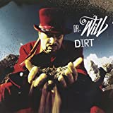 Dirt by Dr Will