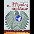 Die Hippies haben gewonnen