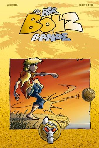 Die Bar-Bolz-Bande, Band 1: Barfuß auf Sieg! (Barfuß Bar)