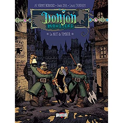 Donjon monsters, tome 5 : La Nuit du tombeur