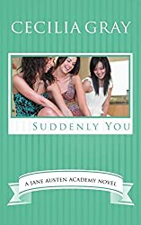 Suddenly You: Volume 4 (The Jane Austen Academy) by Cecilia Gray (2014-03-18)