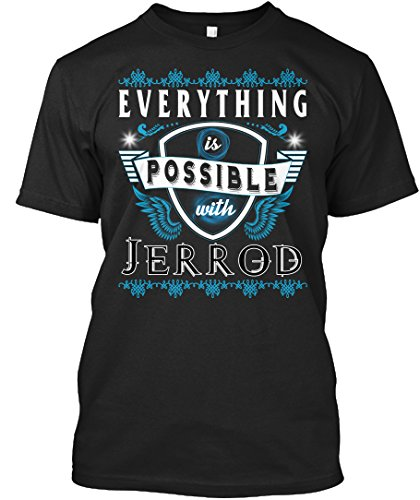 teespring Novelty Slogan T-Shirt - Everything Possible With Jerrod