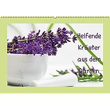 Helfende Kräuter aus dem Garten Schweizer KalendariumCH-Version (Wandkalender 2018 DIN A2 quer): Sommerkräuter die helfende und heilende Wirkung haben ... 14 Seiten ) (CALVENDO Gesundheit)