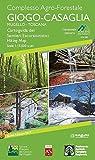 Complesso agro-forestale Giogo-Casaglia. Mugello-Toscana. Cartoguida dei sentieri escursionistici e percorsi tematici 1:15.000. Ultra Trail del Mugello