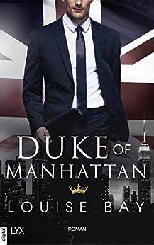 Duke of Manhattan von [Bay, Louise]