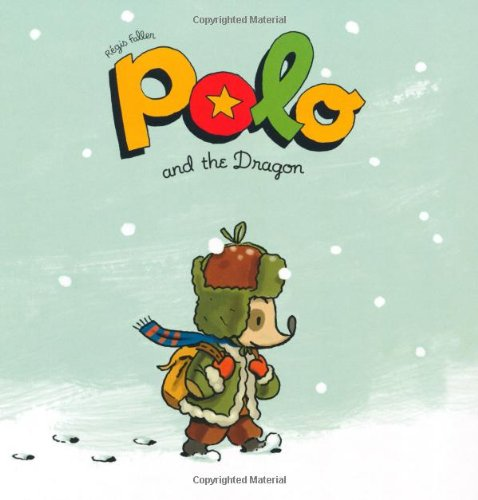 Polo and the Dragon (The Adventures of Polo)