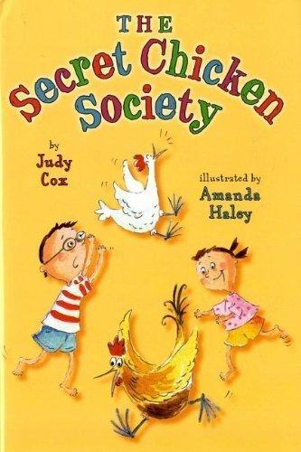 The Secret Chicken Society by Judy Cox (2012-11-21)