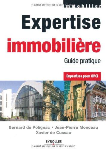 Expertise immobilière : Guide pratique par Bernard de Polignac, Jean-Pierre Monceau, Xavier de Cussac