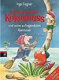 Der kleine Drache Kokosnuss und seine aufregendsten Abenteuer: Doppelband mit CD - Zum Lesen: Der kleine Drache Kokosnuss - Hab keine Angst! / Der ... kleine Drache Kokosnuss (Sammelbände, Band 4)