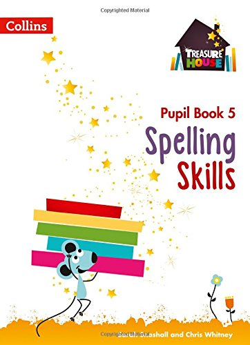 Spelling Skills Pupil Book 5 (Treasure House)