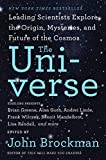 Image de The Universe: Leading Scientists Explore the Origin, Mysteries, and Future of the Cosmos (Best of Edge Series)