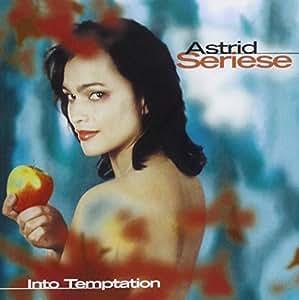 Astrid Seriese - Into Temptation