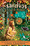 Stardust: Stolen Magic: Bk. 4