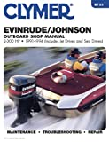 Evinrude/Johnson 2-300 HP Outboard, 1991-1994: Outboard Shop Manual (Clymer Marine Repair)