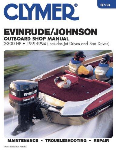 Evin/Jhnsn 2-300 Hp Ob 91-1993 (CLYMER MARINE REPAIR) -