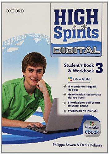 High spirits digital. Student's book-Workbook. Per la Scuola media. Con e-book. Con espansione online: 3