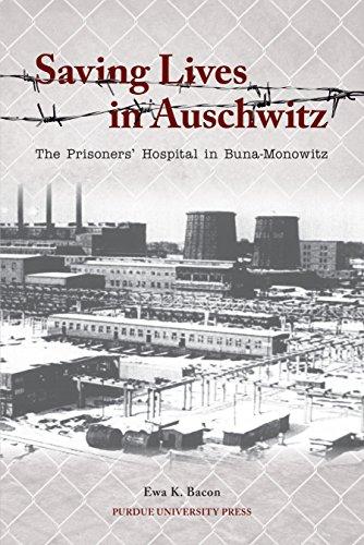 Buna (Saving Lives in Auschwitz: The Prisoners' Hospital in Buna-Monowitz (Shofar Supplements in Jewish Studies))