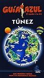 Guia Azul Túnez (Guias Azules)